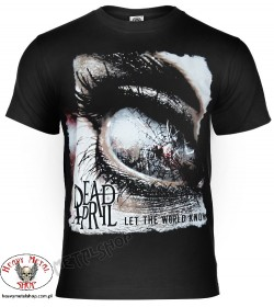 DEAD BY APRIL Let The World Know T-Shirt Official Merchandise